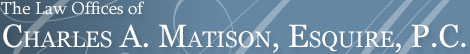 The Law Offices of Charles A. Matison, Esquire, P.C. | Divorce & Annulment Lawyer Northfield